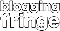 Blogging Fringe